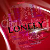 Lonely Word Shows Abandoned Outcast And Rejected