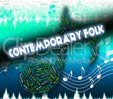 Contemporary Folk Shows Up To Date And Audio