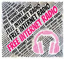 Free Internet Radio Indicates For Nothing And Web