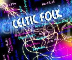 Celtic Folk Represents Sound Tracks And Audio