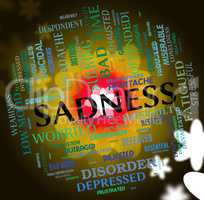Sadness Word Indicates Broken Hearted And Depressed