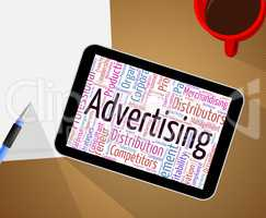 Advertising Word Shows Advertisements Promotional And Ads