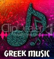 Greek Music Indicates Sound Tracks And Audio