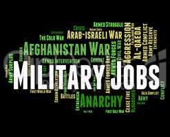Military Jobs Represents Warrior Battles And Defence