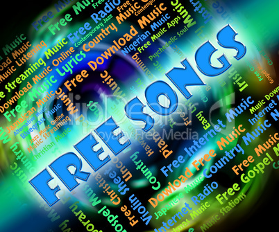 Free Songs Means For Nothing And Freebie
