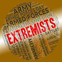 Extremists Word Represents Sectarianism Partisanship And Fundame