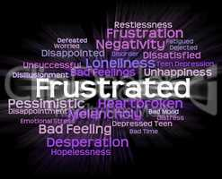 Frustrated Word Represents Exasperated Frustrating And Maddened