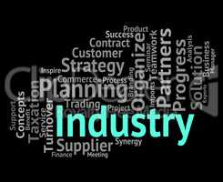 Industry Word Means Industrialized Wordclouds And Industrial