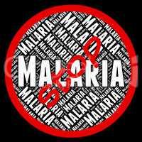 Stop Malaria Represents Stops Prohibit And No