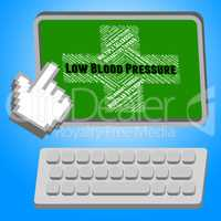 Low Blood Pressure Means Poor Health And Affliction