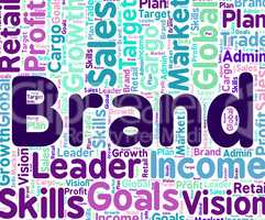 Brand Word Means Company Identity And Brands