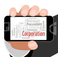 Corporation Word Represents Companies Corporate And Words