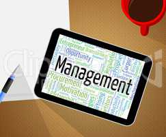 Management Word Indicates Text Manager And Business