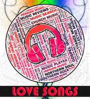 Love Songs Represents Sound Track And Affection