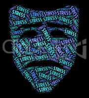 Stress Word Represents Stressful Overload And Wordclouds