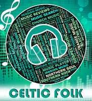 Celtic Folk Means Sound Tracks And Gaelic