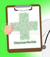 Osteoarthritis Illness Indicates Degenerative Joint Disease And