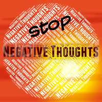 Stop Negative Thoughts Means Reject Prohibited And Prohibit