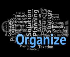 Organize Word Means Manage Structure And Words