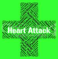 Heart Attack Indicates Cardiac Arrests And Ailments