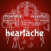 Heartache Word Represents Agony Grief And Distress