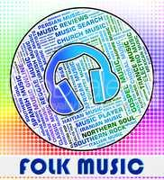 Folk Music Means Sound Track And Ballard
