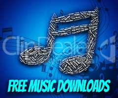 Free Music Downloads Shows No Charge And Complimentary