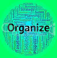 Organize Word Represents Wordcloud Organization And Words