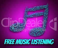 Free Music Listening Indicates With Our Compliments And Freebie