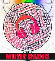 Music Radio Indicates Sound Tracks And Harmonies