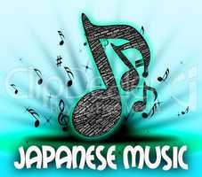 Japanese Music Indicates Sound Track And Harmonies