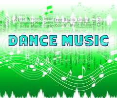 Dance Music Shows Sound Tracks And Audio