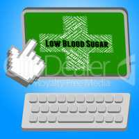 Low Blood Sugar Means Poor Health And Afflictions