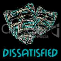 Dissatisfied Word Means Fed Up And Angry