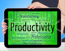 Productivity Word Indicates Efficient Effectivity And Effective
