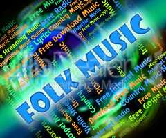 Folk Music Means Sound Tracks And Audio