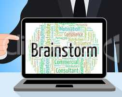Brainstorm Word Means Put Heads Together And Brainstorms