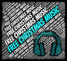Free Christmas Music Means For Nothing And Xmas