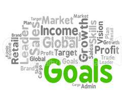 Goals Word Indicates Aspiration Desires And Text