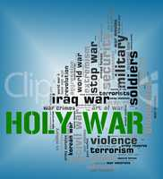 Holy War Shows Military Action And Battle