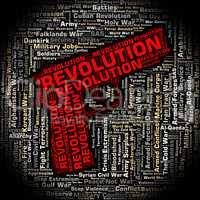 Revolution Word Shows Coup D'?tat And Defiance