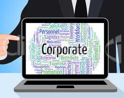 Corporate Word Shows Corporation Businessmen And Wordcloud