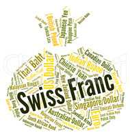 Swiss Franc Means Worldwide Trading And Coin