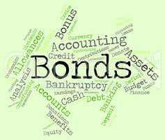 Bonds Word Indicates Bank Loan And Advance