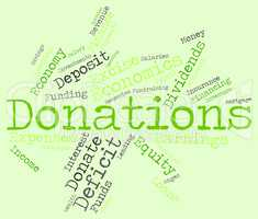 Donation Word Indicates Donate Give And Supporter