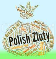 Polish Zloty Shows Exchange Rate And Currencies