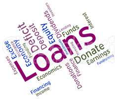 Loans Word Shows Borrow Funding And Borrowing