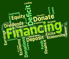 Financing Word Means Business Trading And Money