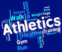 Athletics Word Shows Working Out And Exercise