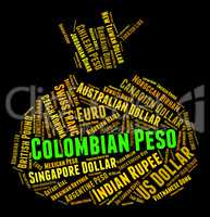Colombian Peso Means Worldwide Trading And Coinage